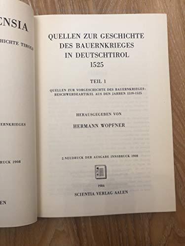Quellen zur Geschichte des Bauernkrieges in Deutschtirol 1525.: Wopfner, Hermann.
