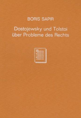 Dostojewski und Tolstoi über Probleme des Rechts.: Sapir, Boris.