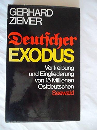 9783512003349: Deutscher Exodus: Vertreibung und Eingliederung von 15 Millionen Ostdeutschen