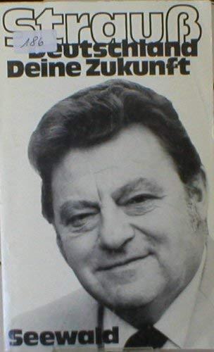 9783512003936: Deutschland, deine Zukunft