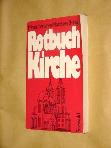 Rotbuch Kirche: Hrsg: Motschmann/Matthies