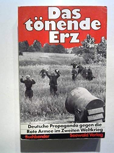 9783512004735: Das tönende Erz: Deutsche Propaganda gegen die Rote Armee in zweiten Weltkrieg (Militärpolitische Schriftenreihe ; 13) (German Edition)