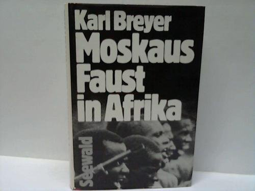 9783512005268: Moskaus Faust in Afrika