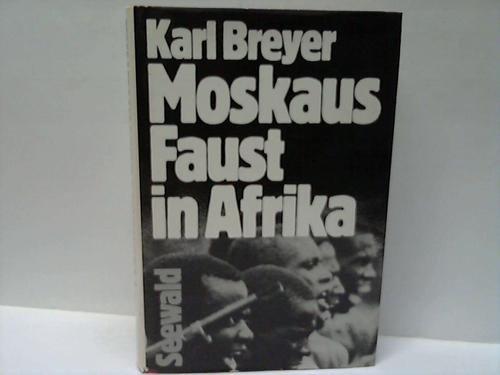9783512005268: Moskaus Faust in Afrika (German Edition)