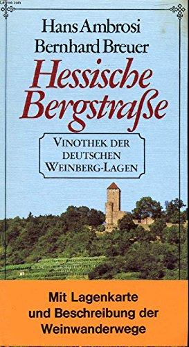 9783512005480: Hessische Bergstrasse (Vinothek der deutschen Weinberg-Lagen) (German Edition)