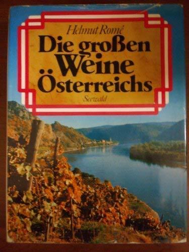 Die grossen Weine Osterreichs (German Edition): Helmut Rome