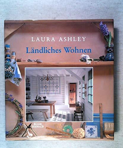 9783512030895: Laura Ashley - Ländliches Wohnen