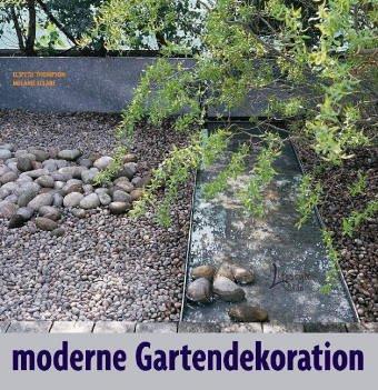 9783512032929: Moderne Gartendekoration