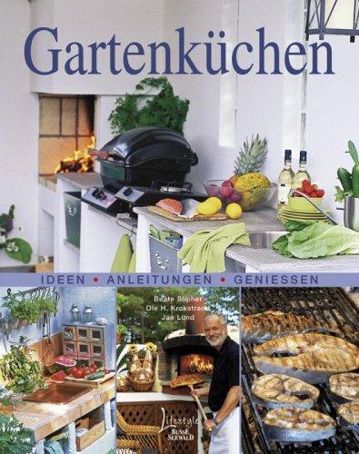 9783512033087: Gartenküchen: Ideen-Anleitungen-Geniessen
