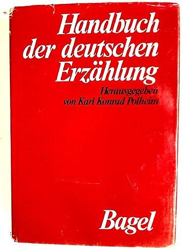 HANDBUCH DER DEUTSCHEN ERZÄHLUNG: Polheim, Karl Konrad (Hrsg.)