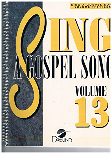 Sing a Gospel Songbook (Sing a Gospel Song): Unknown