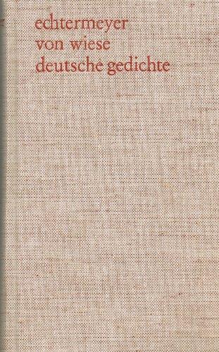 9783513532008: Deutsche Gedichte: Von den Anfängen bis zur Gegenwart : Auswahl für Schulen