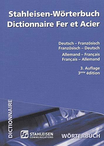 9783514003361: Stahleisen - Wörterbuch. Deutsch - Französisch / Französisch - Deutsch: Dictionnaire Fer et Acier