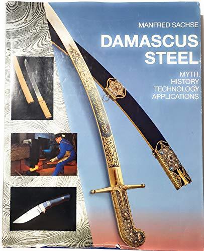 9783514005228: Damascus Steel. Myth, History, Technology, Applications