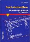 9783514006805: Stahl im Hochbau 3. Handbuch für die Anwendung von Stahl im Hoch- und Tiefbau.