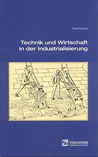 9783514007925: Technik und Wirtschaft in der Industrialisierung