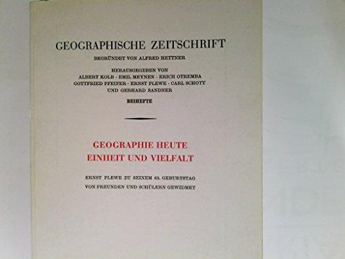 Geographie heute - Einheit und Vielfalt: Meynen, Emil; Riffel, Egon