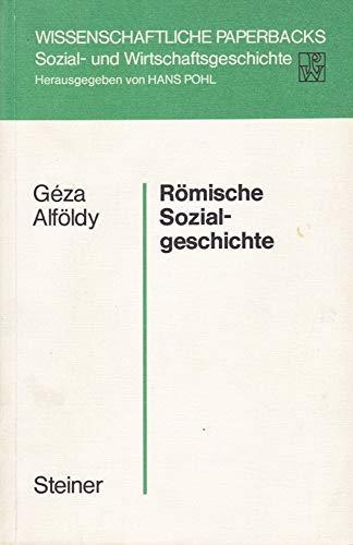 9783515020459: Römische Sozialgeschichte (Wissenschaftliche Paperbacks. Sozial- und Wirtschaftsgeschichte)