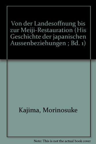 Geschichte der japanischen Auslandsbeziehungen.: Kajima, Morinosuke: