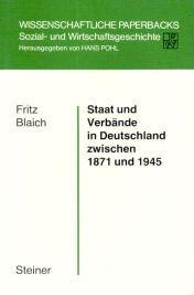 9783515029766: Staat und Verb�nde in Deutschland zwischen 1871 und 1945 (Wissenschaftliche Paperbacks. Sozial und Wirtschaftsgeschichte)