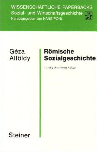 9783515040570: Römische Sozialgeschichte (Wissenschaftliche Paperbacks Sozial- Und Wirtschaftsgeschichte)
