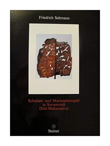 9783515041225: Schatten- und Marionettenspiel in Savantvadi (Süd-Maharastra)Band . 102 Seiten