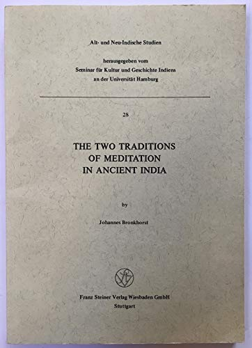 9783515042383: The two traditions of meditation in ancient India (Alt- und neu-indische Studien)