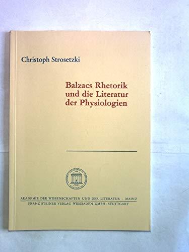 9783515045773: Balzacs Rhetorik und die Literatur der Physiologien