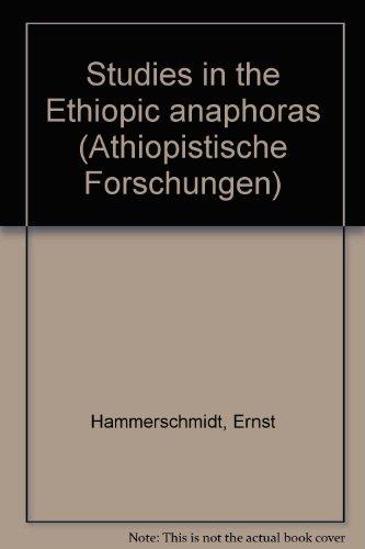 9783515048279: Studies in the Ethiopic anaphoras (Athiopistische Forschungen)
