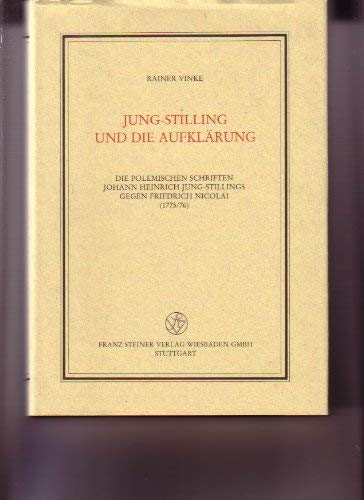 Jung-Stilling und die Aufklarung: Die polemischen Schriften: Vinke, Rainer