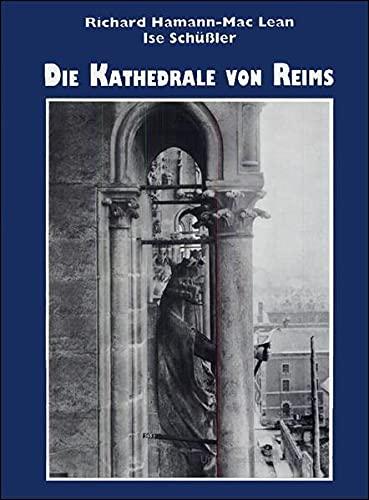 9783515050005: Die Kathedrale von Reims: 1.Teil: Die Architektur Kathedrale von Reims I: Die Architektur (German Edition)