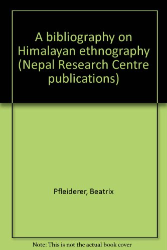 9783515052726: A bibliography on Himalayan ethnography (Nepal Research Centre publications)
