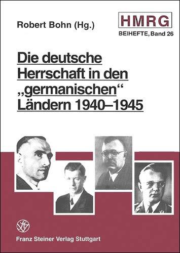 9783515070997: Die deutsche Herrschaft in den