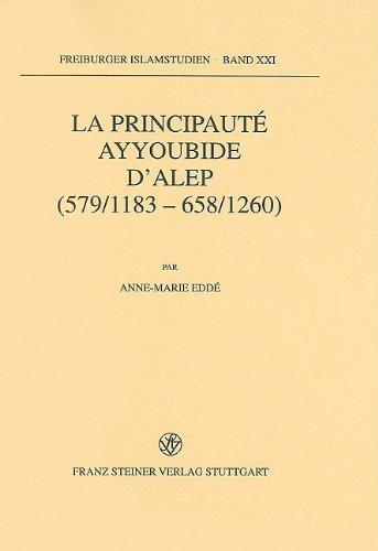 9783515071215: La Principaute Ayyoubide D'alep 579/1183-658/1260