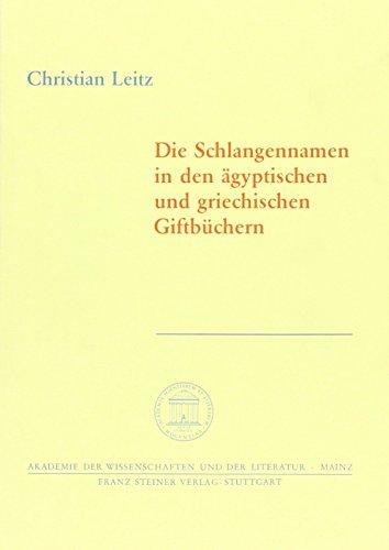 9783515072274: Die Schlangennamen in den ägyptischen und griechischen Giftbüchern (Abhandlungen Der Geistes- Und Sozialwissenschaftlichen Klasse (Am-gs))