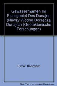 Gewassernamen Im Fluagebiet Des Dunajec (Nawzy Wodne: Rymut, Kazimierz/ Majtan,