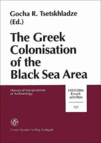 9783515073028: The Greek Colonisation of the Black Sea Area (Historische Mitteilungen)