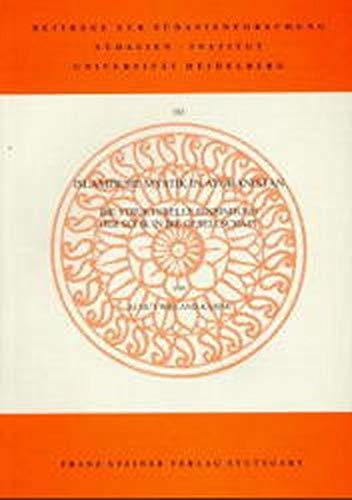 9783515074469: Islamische Mystik in Afghanistan: Die strukturelle Einbindung der Sufik in die Gesellschaft (Beiträge zur Südasienforschung)