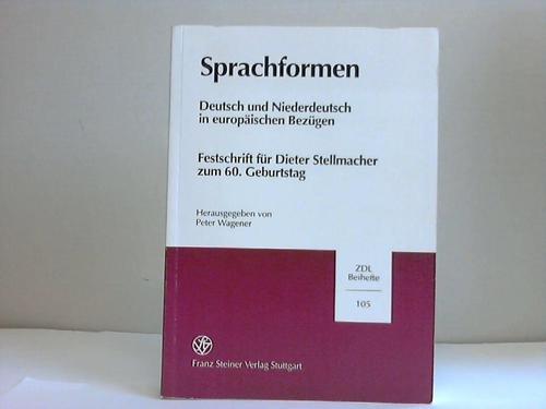 Sprachformen : Deutsch und Niederdeutsch in europäischen: Wagener, Peter [Hrsg.]:
