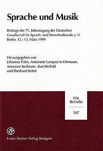 9783515075442: Sprache und Musik: Beiträge der 71. Jahrestagung der Deutschen Gesellschaft für Sprach- und Stimmheilkunde e.V. Berlin, 12.-13. März 1999 (Zeitschrift ... Und Linguistik - Beihefte (Zdl-B))
