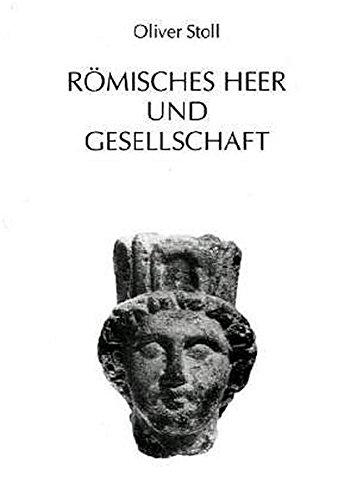 9783515078177: Romisches Heer und Gesellschaft (Mavors. Roman Army Researches)