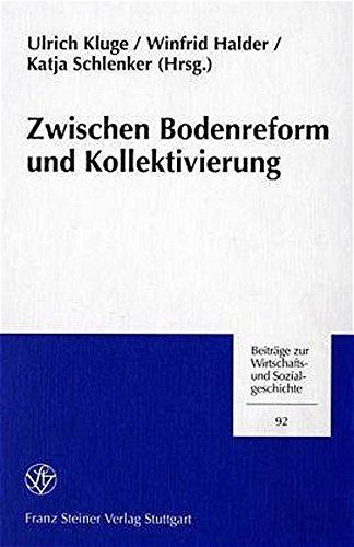 9783515078924: Zwischen Bodenreform und Kollektivierung: Vor- und Frühgeschichte der
