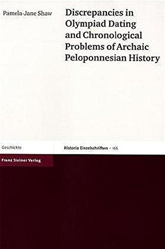 9783515081740: Discrepancies in Plympiad Dating and Chronological Problems of Archaic Peloponnesian History.