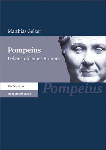 9783515084741: Pompeius: Lebensbild eines Romers (German Edition)