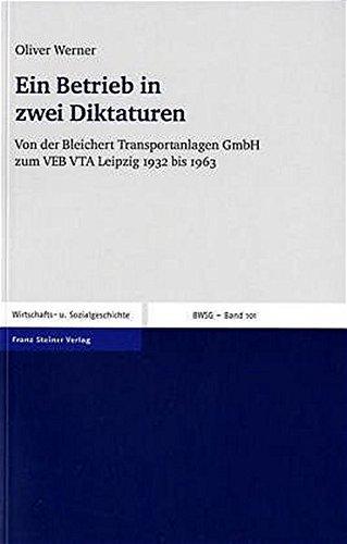 Werner, O: Betrieb in zwei Diktaturen (Beitrage: Werner, Oliver
