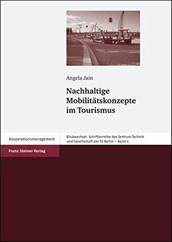 9783515088732: Nachhaltige Mobilit�tskonzepte im Tourismus (Blickwechsel. Schriftenreihe Des Zentrum Technik Und Gesellschaft Der Tu Berlin)