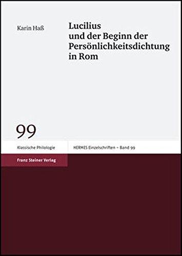 9783515090216: Lucilius und der Beginn der Personlichkeitsdichtung in Rom (Hermesa- Einzelschriften)