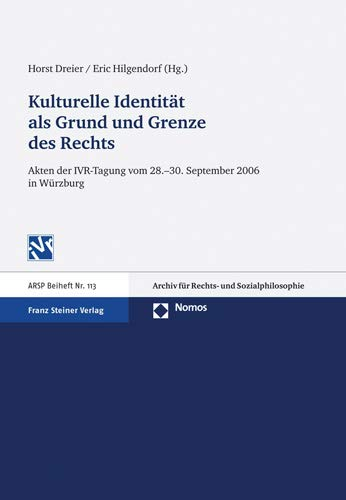 Kulturelle Identitat ALS Grund Und Grenze Des: Horst Dreier, Eric