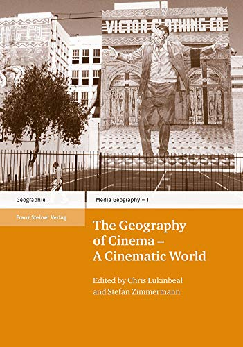 9783515091992: The Geography of Cinema - A Cinematic World (Media Geography at Mainz)