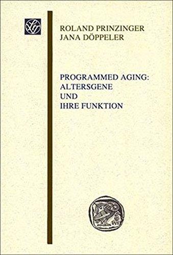 9783515093002: Programmed Aging: Altersgene und ihre Funktion: Altersgene Und Ihre Funktion (Wissenschaftliche Gesellschaft an Der Johann Wolfgang Goethe-universitat Frankfurt, Main U Sitzungsb)